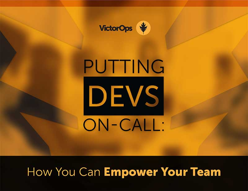 Putting Devs On-call